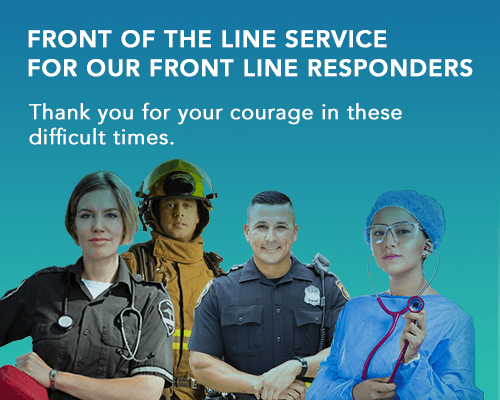 Front Line Service for our Front Line Responders